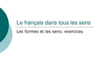 Le français dans tous les sens
