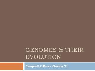 Genomes & their evolution
