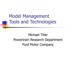Model Management Tools and Technologies