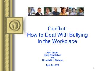 Conflict: How to Deal With Bullying in the Workplace