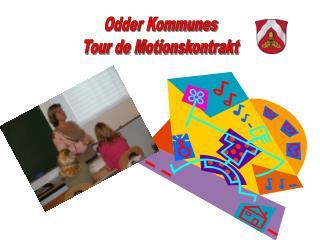 Odder Kommunes Tour de Motionskontrakt