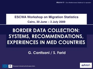 BORDER DATA COLLECTION: SYSTEMS, RECOMMENDATIONS, EXPERIENCES IN MED COUNTRIES
