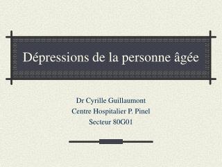 Dépressions de la personne âgée