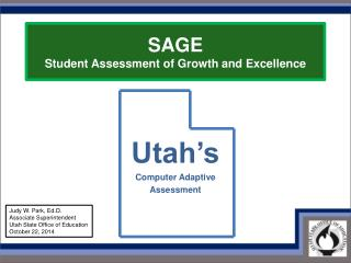 SAGE Student Assessment of Growth and Excellence