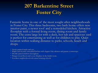 207 Barkentine Street Foster City