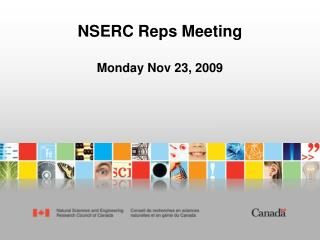 NSERC Reps Meeting  Monday Nov 23, 2009