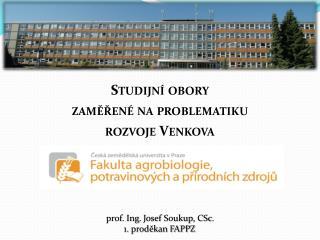 Studijní obory zaměřené na problematiku  rozvoje Venkova