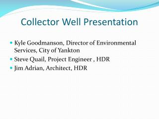 Collector Well Presentation