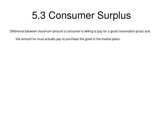 5.3 Consumer Surplus