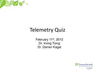 Telemetry Quiz