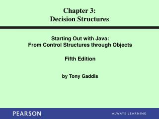 Chapter 3: Decision Structures