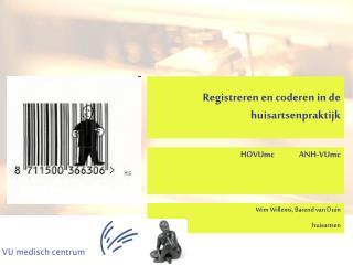 Registreren en coderen in de  huisartsenpraktijk
