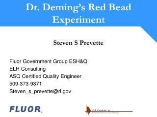Steven S Prevette  Fluor Government Group ESHQ ELR Consulting ASQ Certified Quality Engineer 509-373-9371 Steven_s_preve