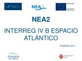 NEA2 INTERREG IV B ESPACIO ATLÁNTICO