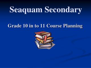 Grade 10 in to 11 Course Planning