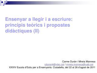 Ensenyar a llegir i a escriure: principis teòrics i propostes didàctiques (II)
