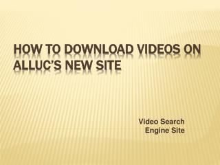 How to Download on Alluc's new site