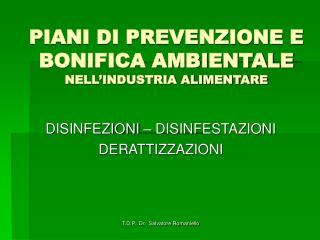 PIANI DI PREVENZIONE E BONIFICA AMBIENTALE NELL'INDUSTRIA ALIMENTARE