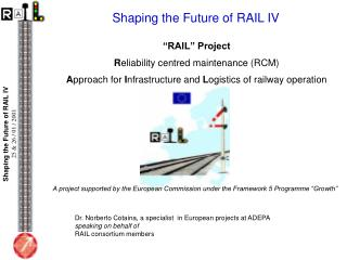 Shaping  the Future of RAIL IV
