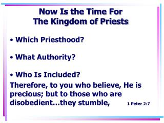 Now Is the Time For The Kingdom of Priests