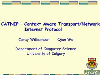 CATNIP – Context Aware Transport/Network         Internet Protocol