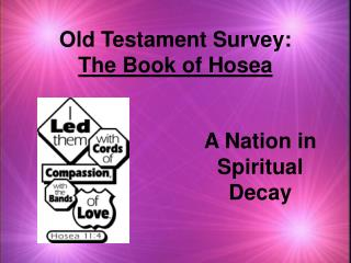 Old Testament Survey:  The Book of Hosea
