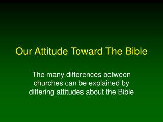 Our Attitude Toward The Bible