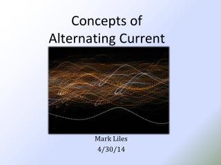 Concepts of  Alternating Current