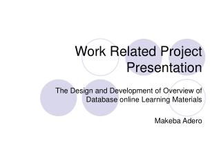 Work Related Project Presentation
