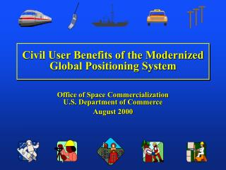 Civil User Benefits of the Modernized Global Positioning System
