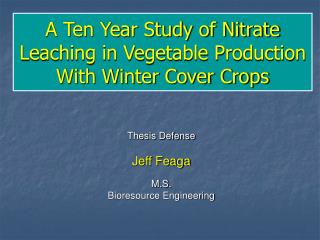 A Ten Year Study of Nitrate Leaching in Vegetable Production With Winter Cover Crops