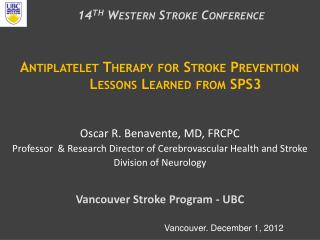 Antiplatelet Therapy for Stroke Prevention Lessons Learned from SPS3