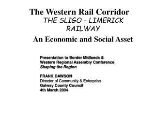 The Western Rail Corridor