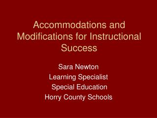 Accommodations and Modifications for Instructional Success