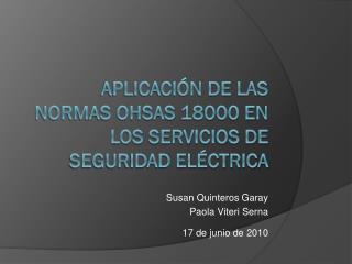 APLICACI�N DE LAS NORMAS OHSAS 18000 EN LOS SERVICIOS DE SEGURIDAD EL�CTRICA