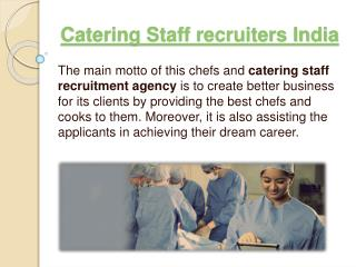 Catering Staff recruiters India