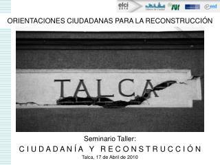 ORIENTACIONES CIUDADANAS PARA LA RECONSTRUCCIÓN