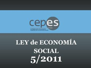 LEY de ECONOMÍA SOCIAL 5/2011