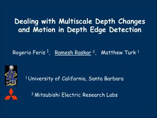 Dealing with Multiscale Depth Changes and Motion in Depth Edge Detection