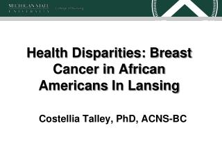 Health Disparities: Breast Cancer in African Americans In Lansing