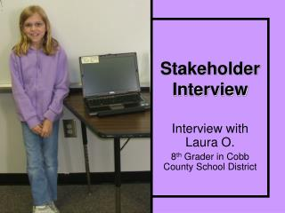 Stakeholder Interview