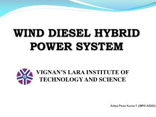 WIND DIESEL HYBRID POWER SYSTEM