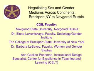 COIL Faculty:  Novgorod State University, Novgorod Russia