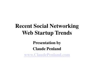 The Social Network: Trends Into 2011 from Claude Penland