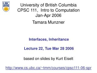 Interfaces, Inheritance Lecture 22, Tue Mar 28 2006