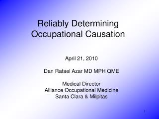 Reliably Determining  Occupational Causation