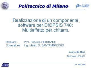 Realizzazione di un componente software per DIOPSIS 740: Multieffetto per chitarra