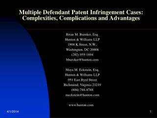 Multiple Defendant Patent Infringement Cases: Complexities, Complications and Advantages