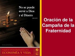 Oración de la Campaña de la Fraternidad