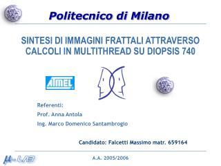 SINTESI DI IMMAGINI FRATTALI ATTRAVERSO CALCOLI IN MULTITHREAD SU DIOPSIS 740